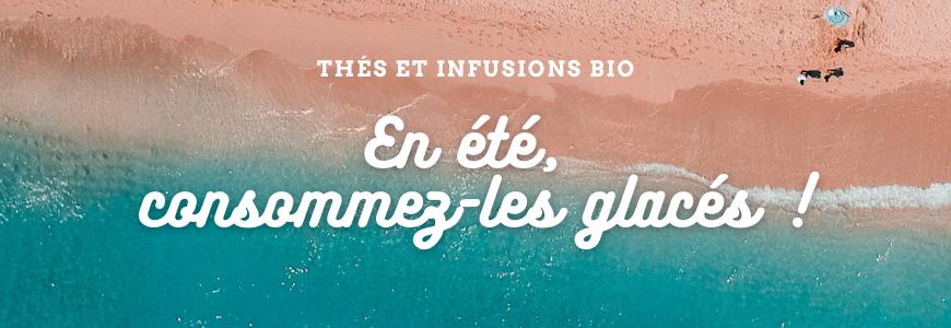 Thés Glacés et infusions Bio